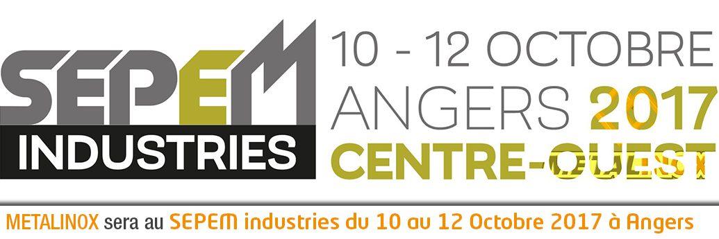 Salon de la SEPEM à Angers du 10 au 12 Octobre